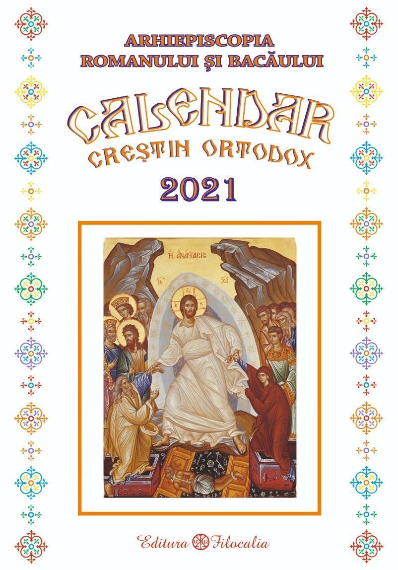 Calendar Crestin Ortodox 2022.A Apărut Calendarul Bisericesc Pentru Anul 2021 Arhiepiscopia Romanului Si Bacaului